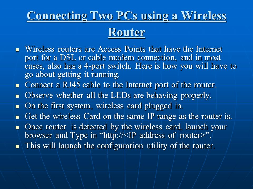 Connecting Two PCs using a Wireless Router