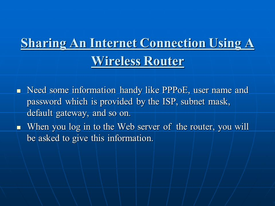 Sharing An Internet Connection Using A Wireless Router