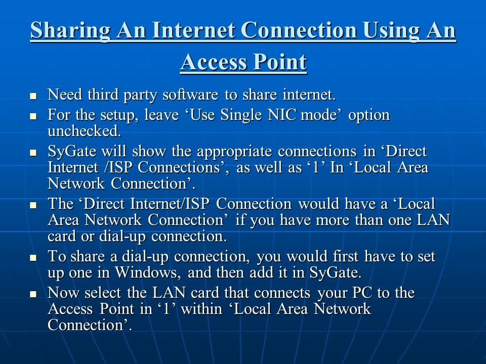 Sharing An Internet Connection Using An Access Point