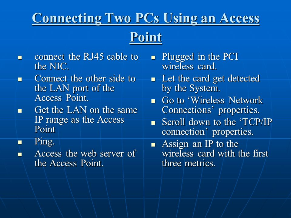 Connecting Two PCs Using an Access Point