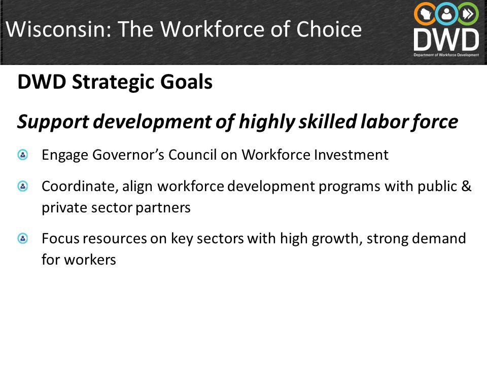Wisconsin: The Workforce of Choice