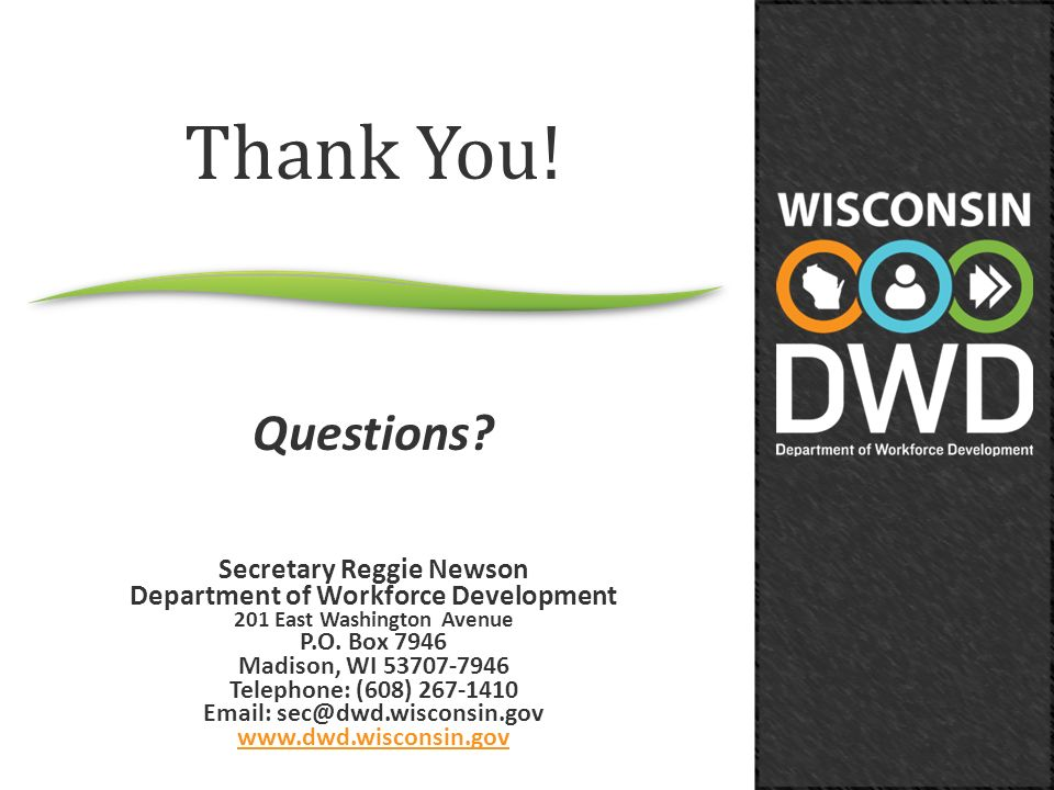 Thank You! Questions Secretary Reggie Newson