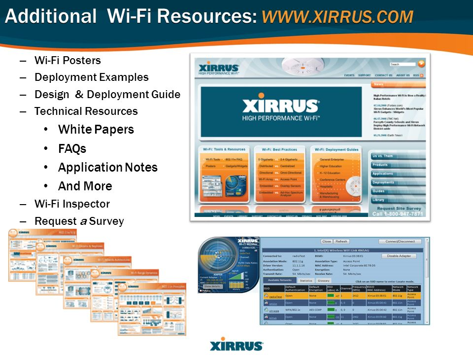 Additional Wi-Fi Resources: WWW.XIRRUS.COM