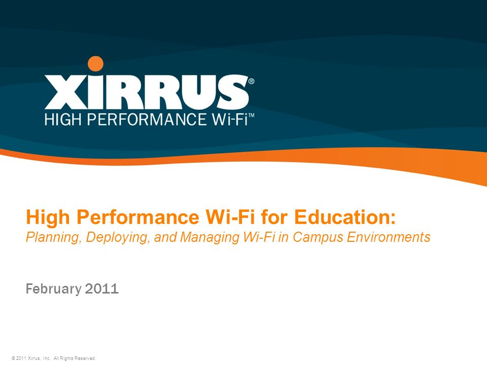 High Performance Wi-Fi for Education: Planning, Deploying, and Managing Wi-Fi in Campus Environments