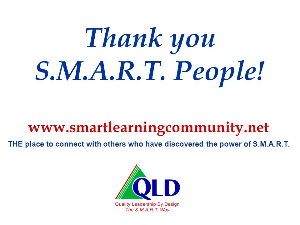 Thank you S.M.A.R.T. People!