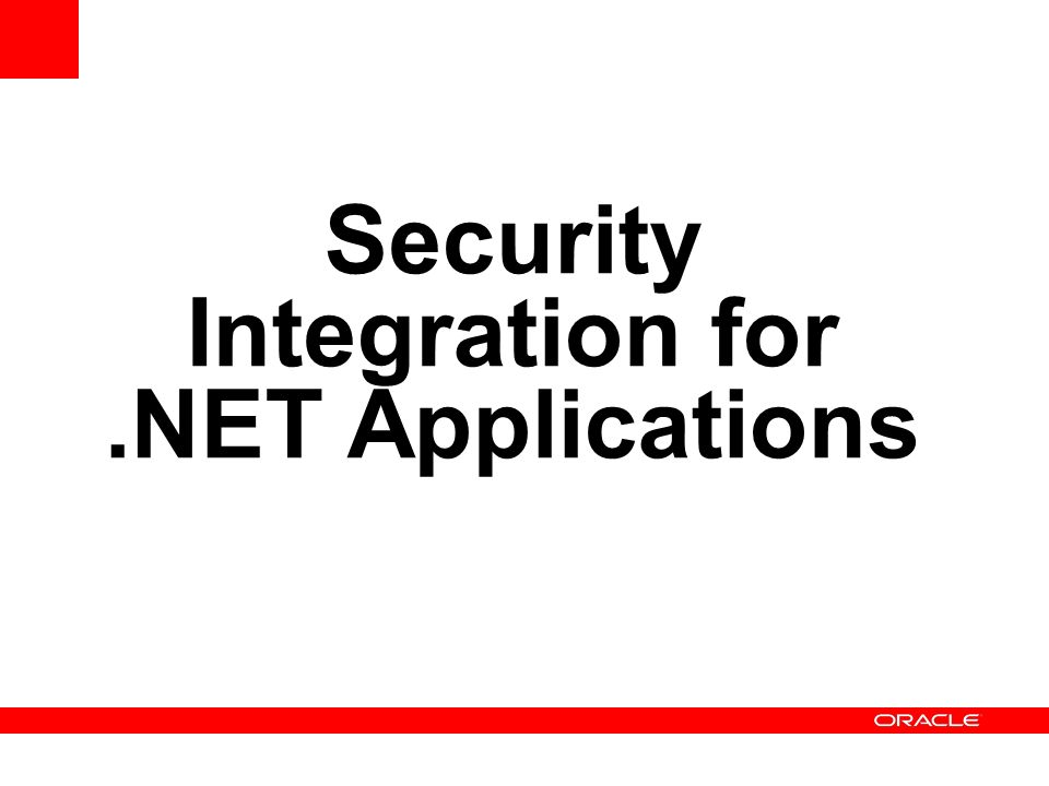Security Integration for .NET Applications
