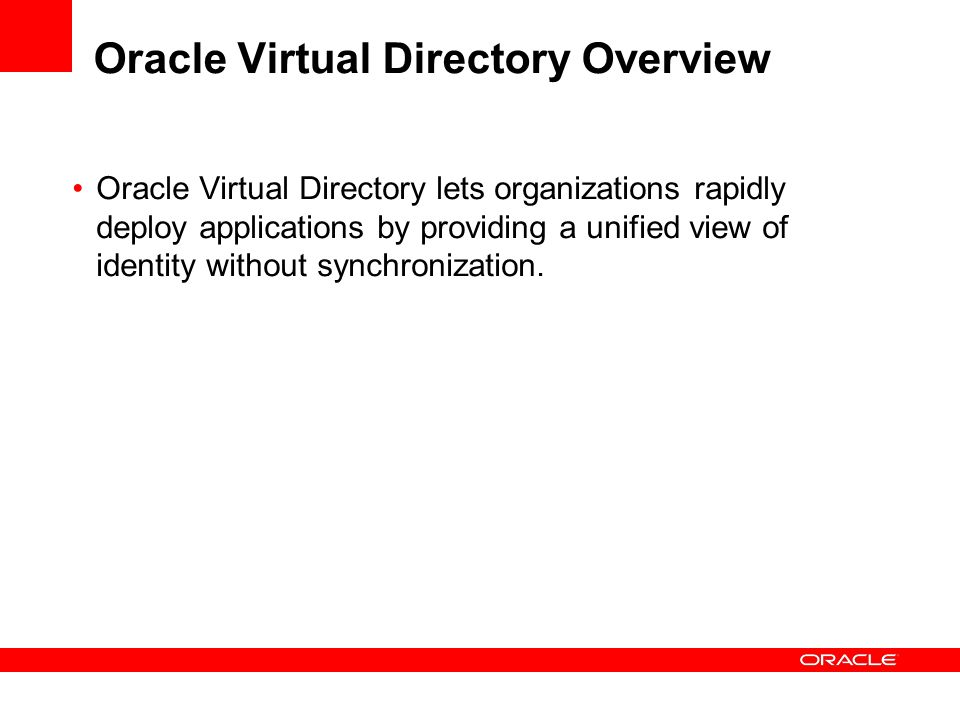Oracle Virtual Directory Overview