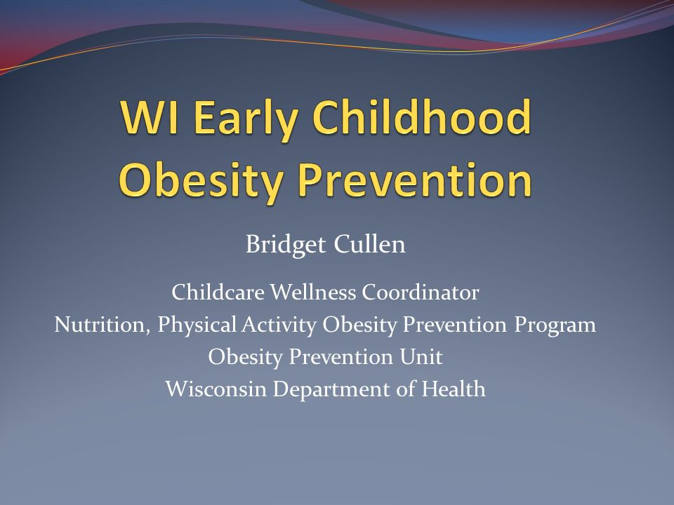 WI Early Childhood Obesity Prevention