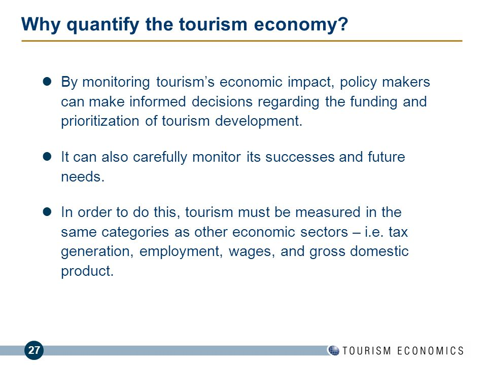Why quantify the tourism economy