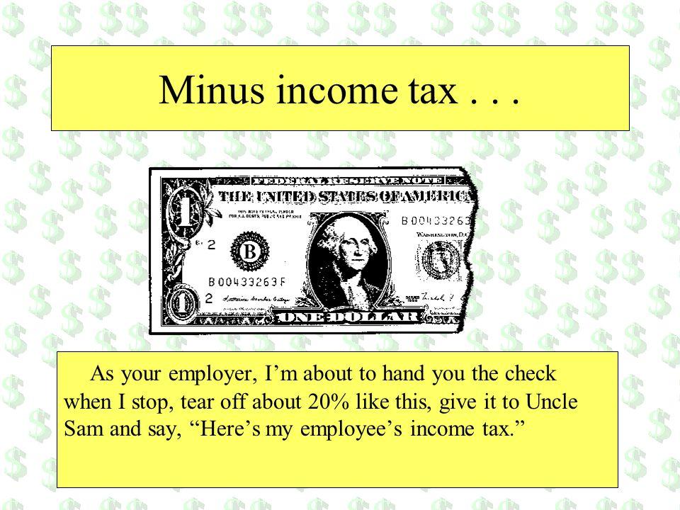 Minus income tax . . .