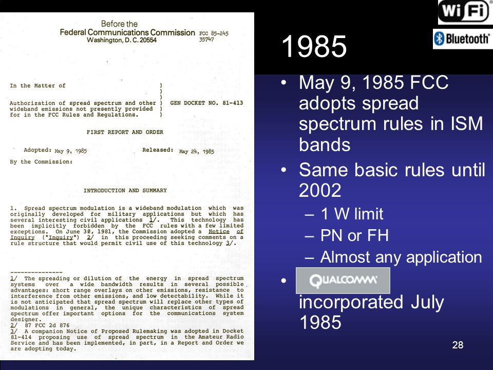 1985 May 9, 1985 FCC adopts spread spectrum rules in ISM bands