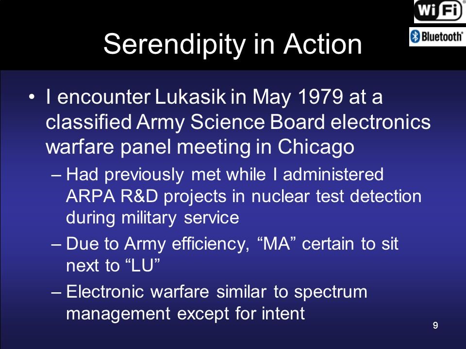 Serendipity in Action I encounter Lukasik in May 1979 at a classified Army Science Board electronics warfare panel meeting in Chicago.