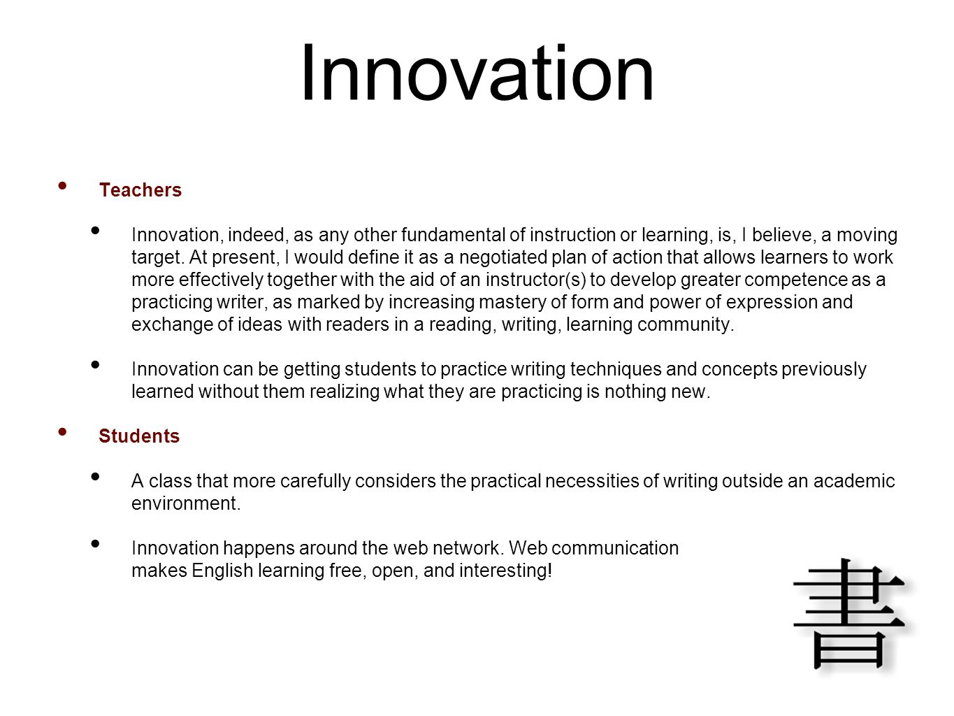 Innovation Teachers.
