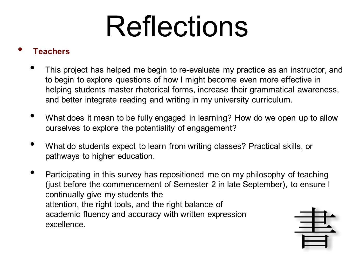 Reflections Teachers.