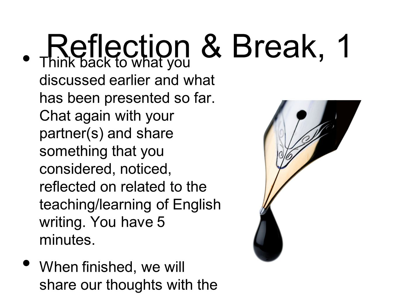 Reflection & Break, 1