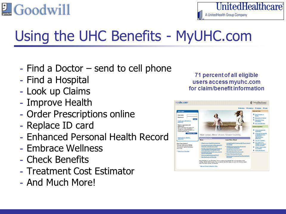 Using the UHC Benefits - MyUHC.com
