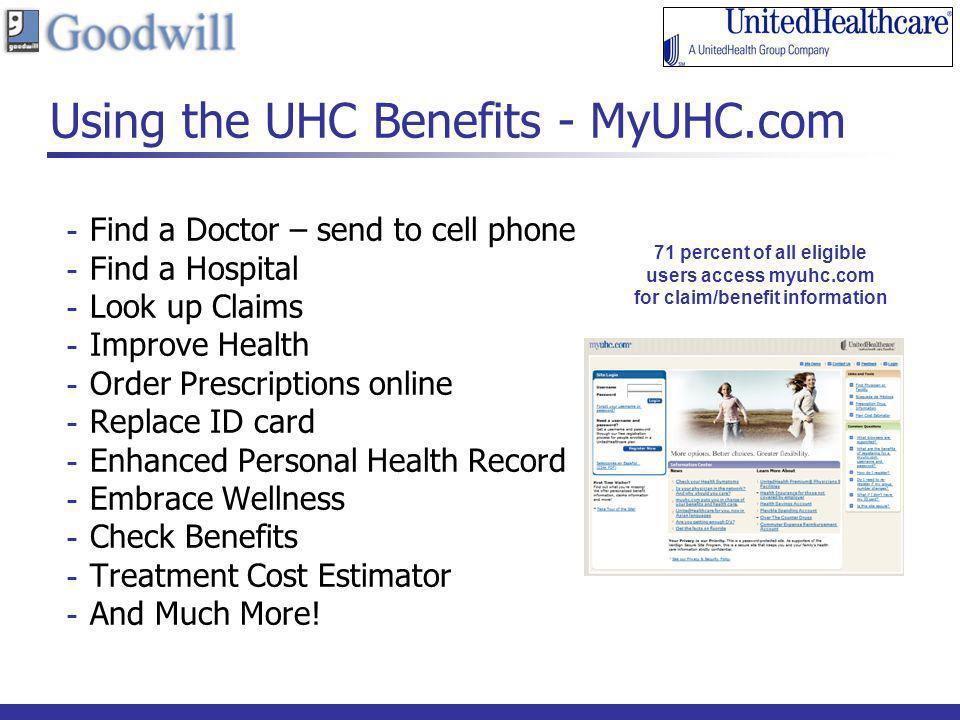 Using the UHC Benefits - MyUHC.com