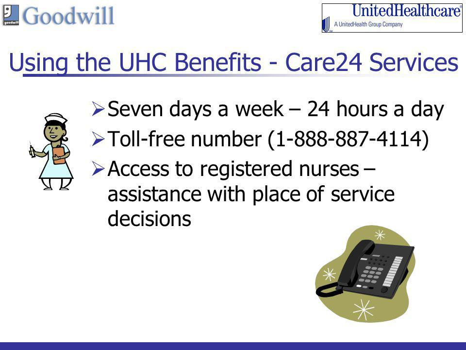 Using the UHC Benefits - Care24 Services