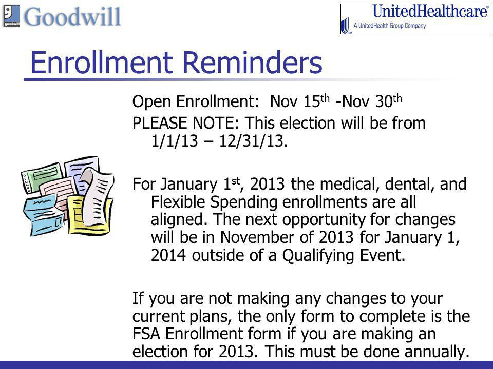 Enrollment Reminders Open Enrollment: Nov 15th -Nov 30th