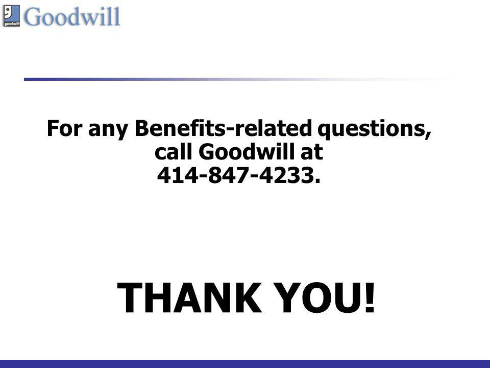 For any Benefits-related questions,