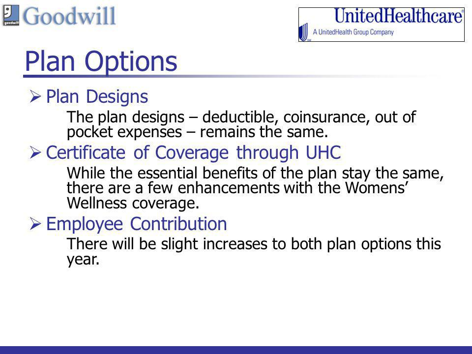 Plan Options Plan Designs Certificate of Coverage through UHC