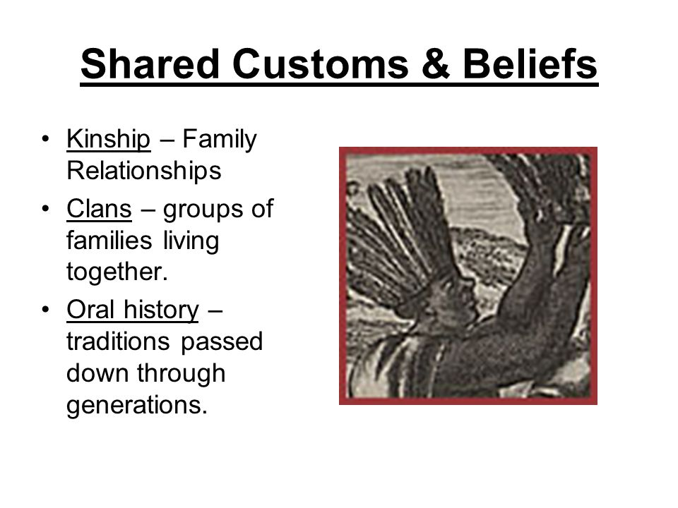 Shared Customs & Beliefs