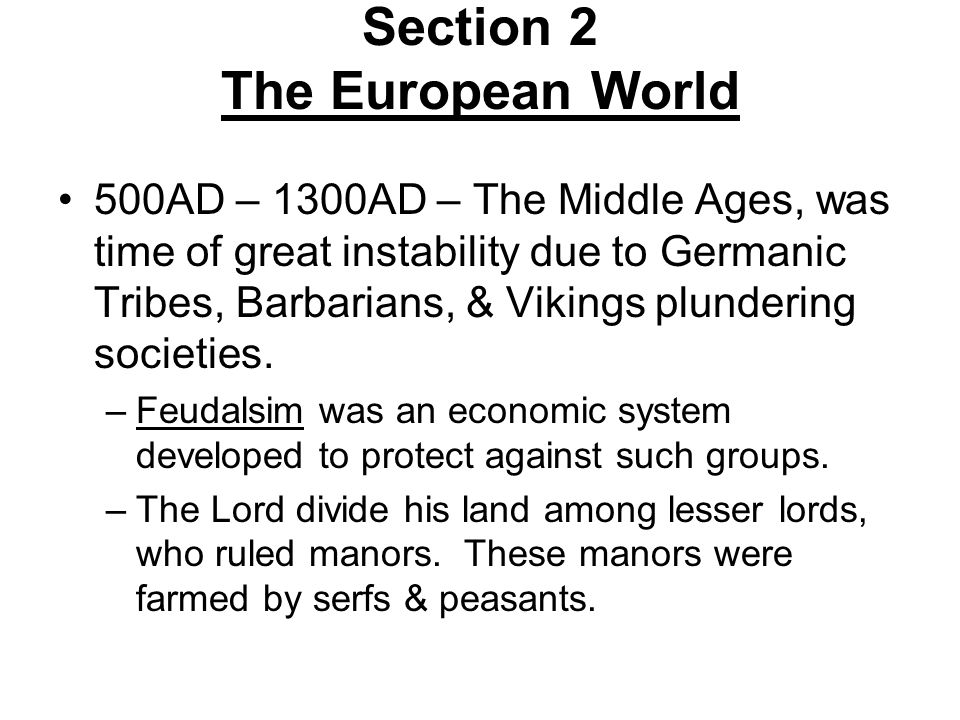 Section 2 The European World