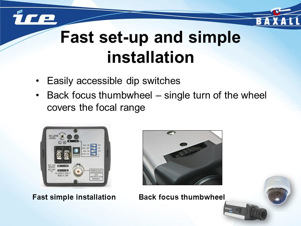 Fast set-up and simple installation