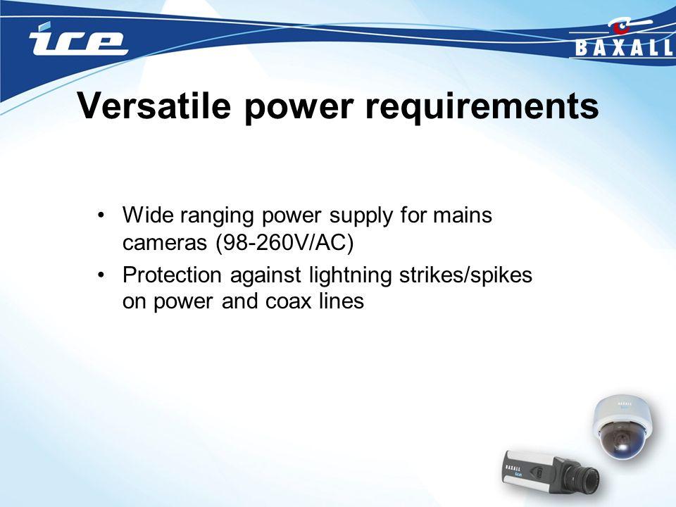 Versatile power requirements