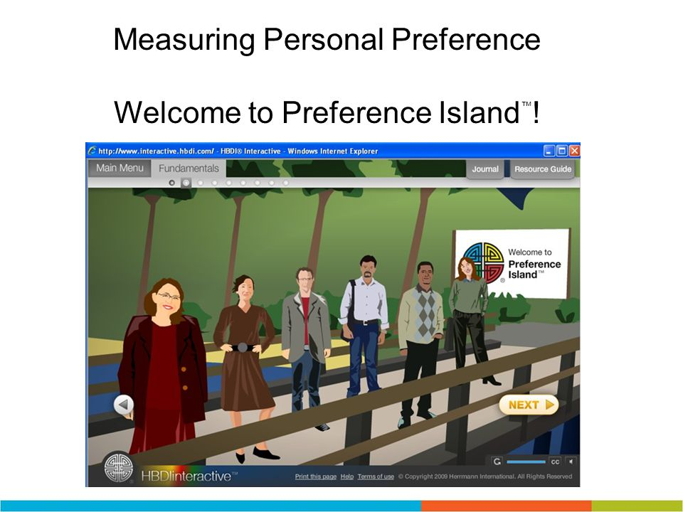 Measuring Personal Preference Welcome to Preference Island™!
