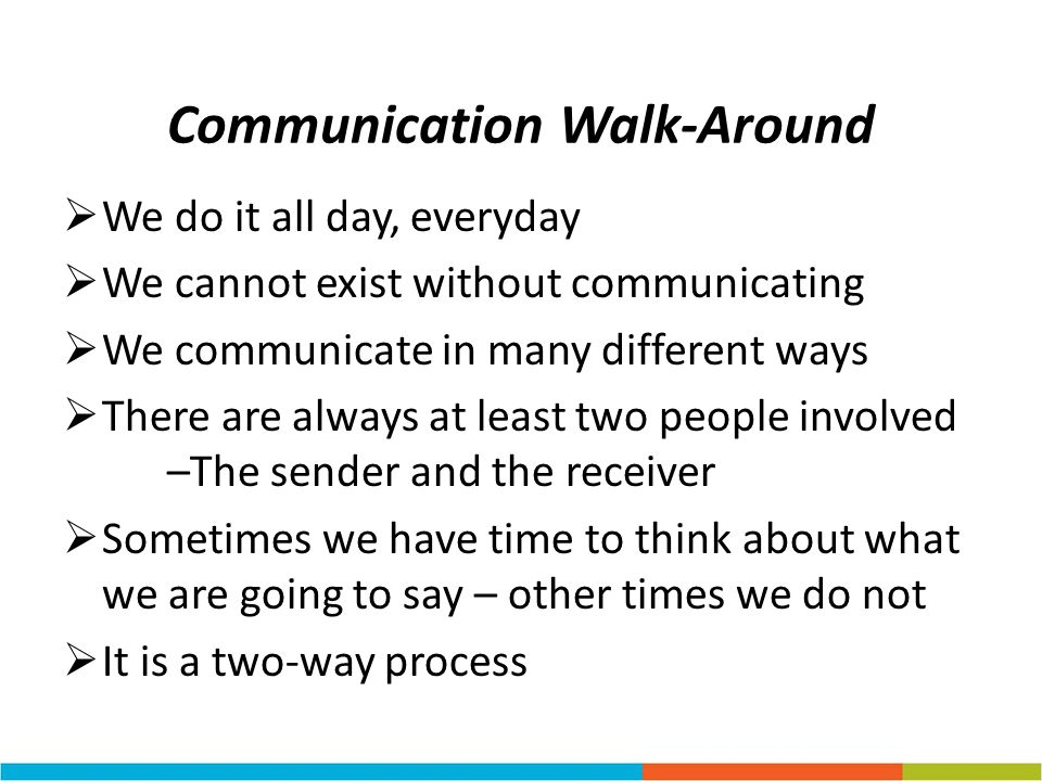 Communication Walk-Around