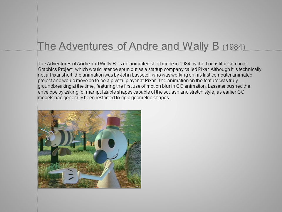 The Adventures of Andre and Wally B (1984)