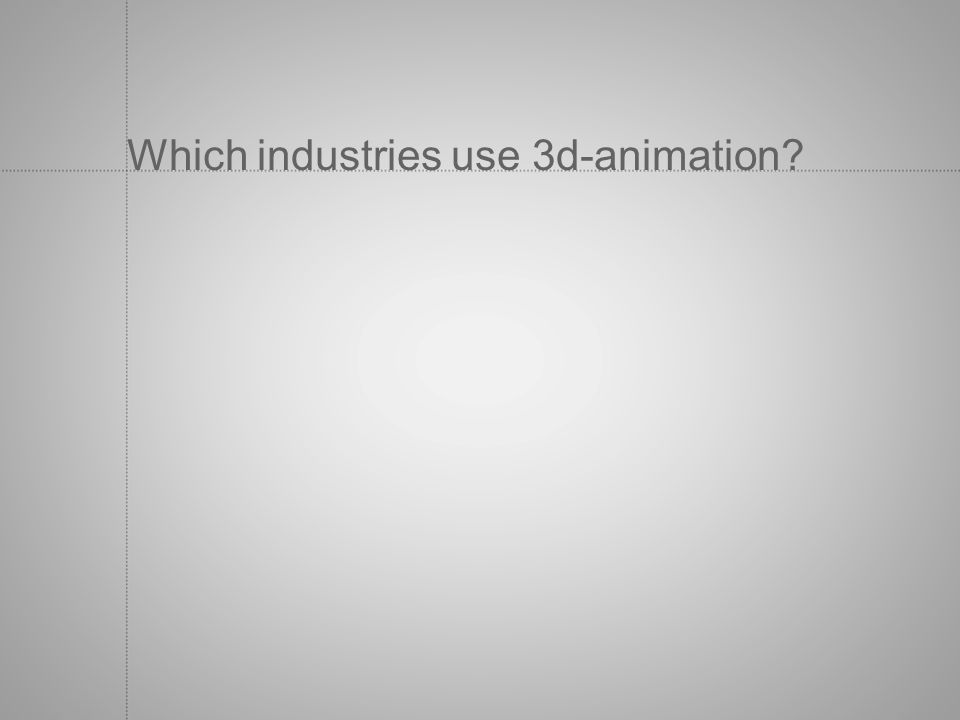 Which industries use 3d-animation