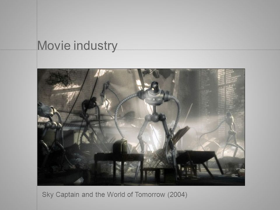 Movie industry Sky Captain and the World of Tomorrow (2004)