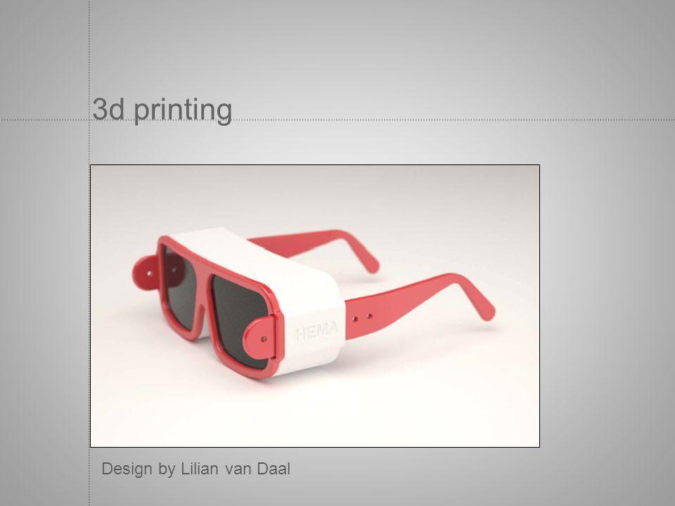 3d printing Design by Lilian van Daal