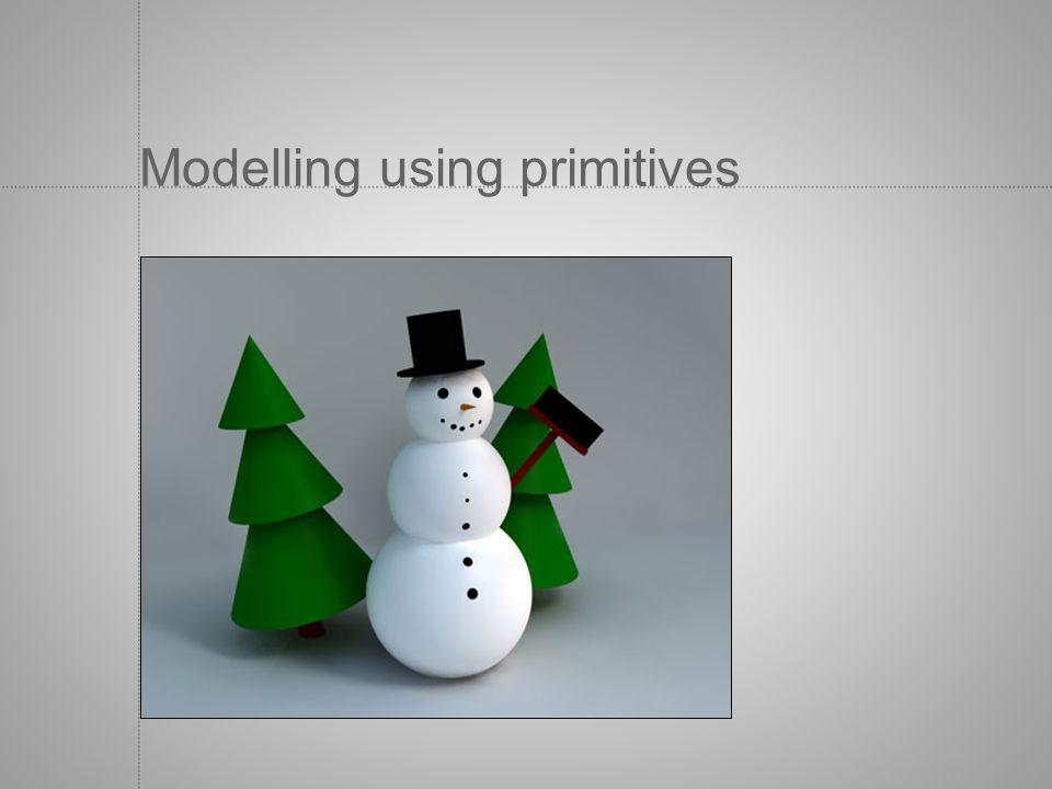 Modelling using primitives