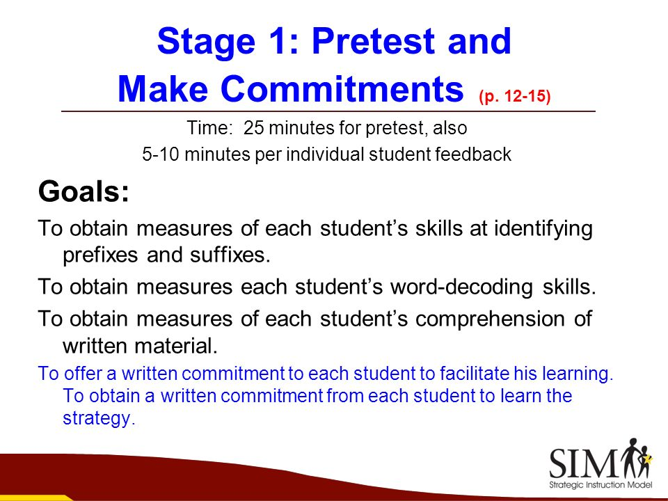 Stage 1: Pretest and Make Commitments (p )