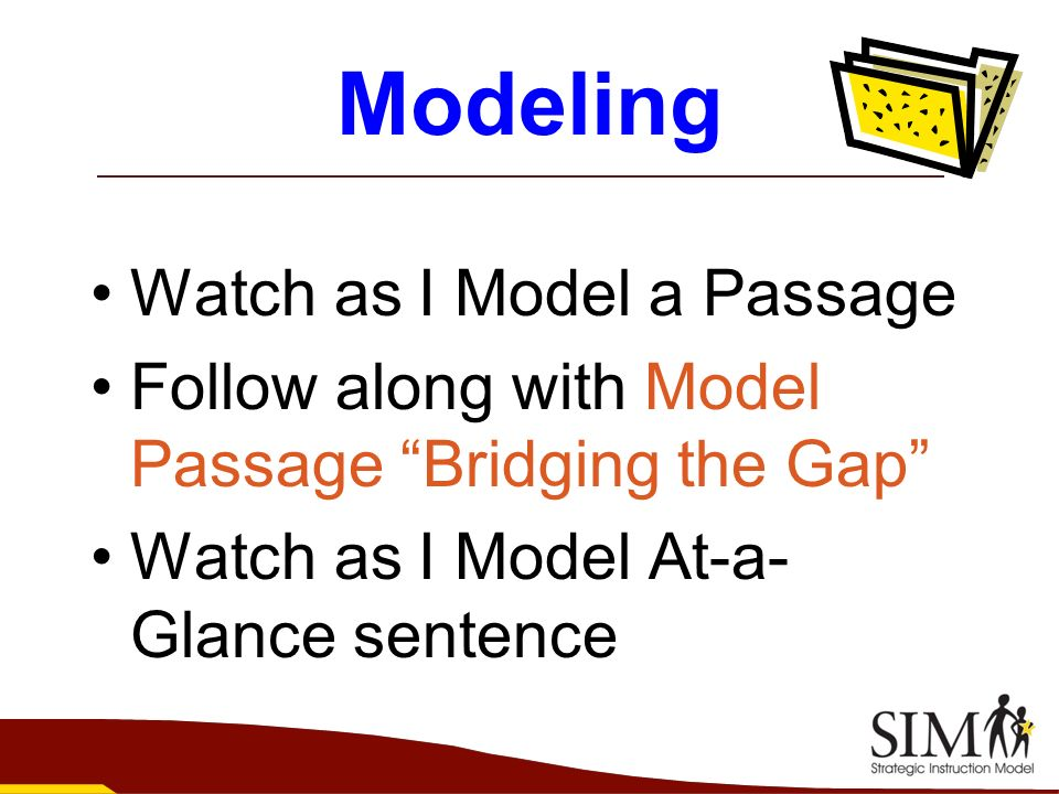 Modeling Watch as I Model a Passage