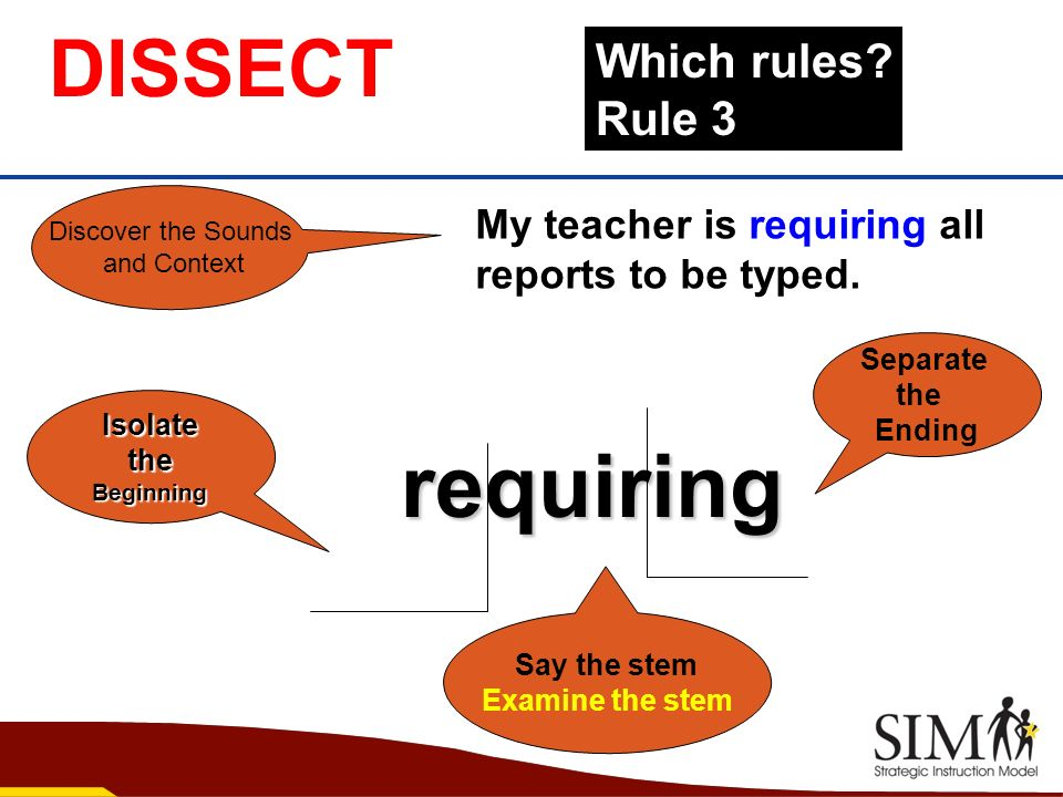 requiring DISSECT Which rules Rule 3