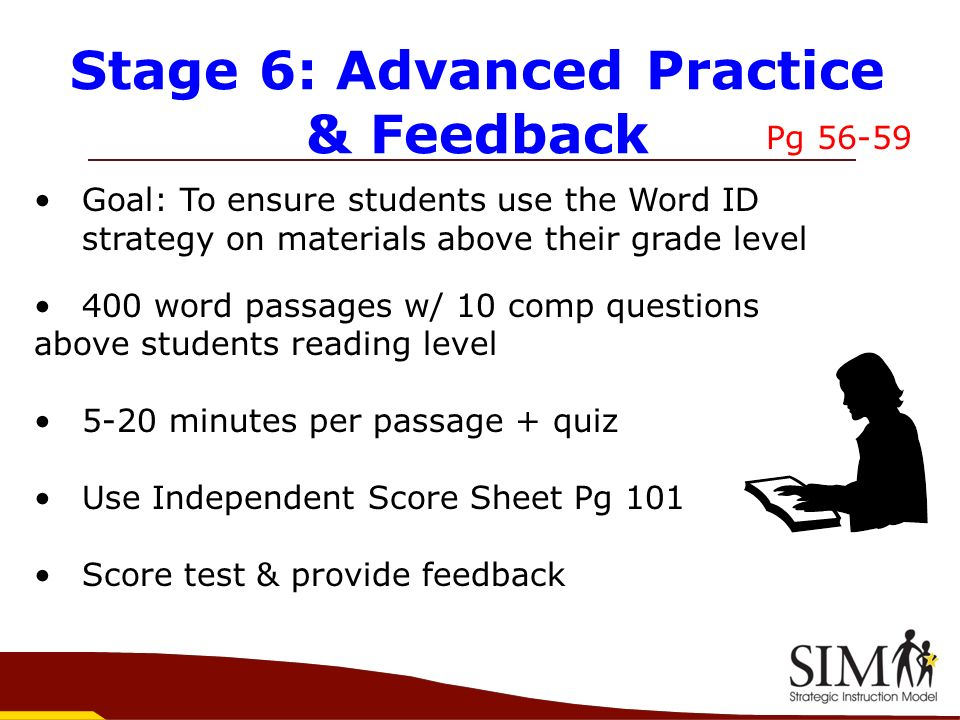 Stage 6: Advanced Practice & Feedback