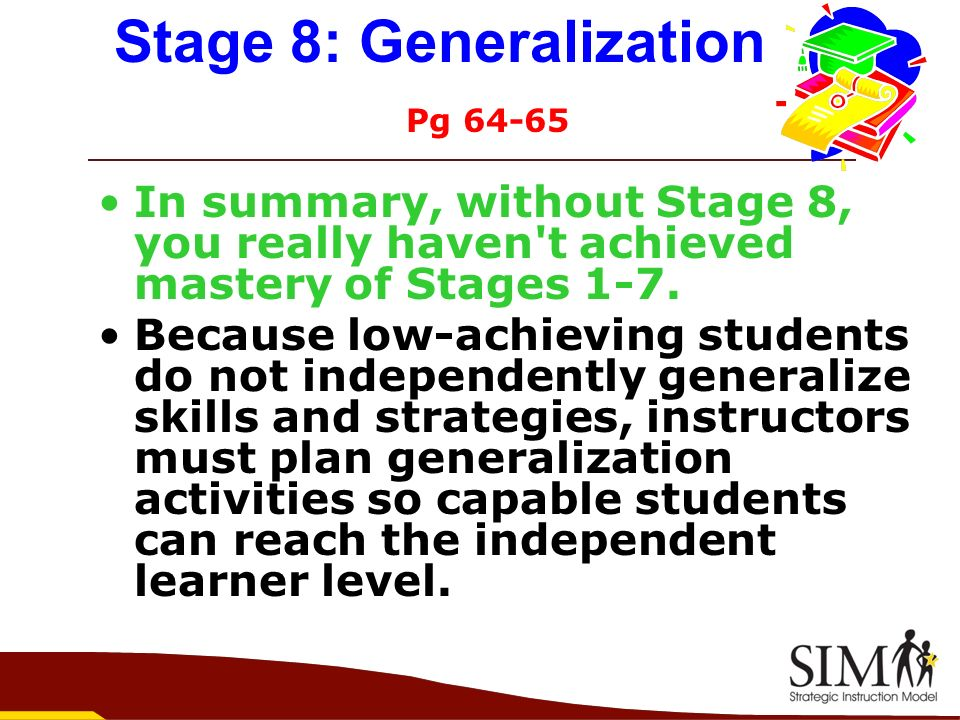 Stage 8: Generalization Pg 64-65