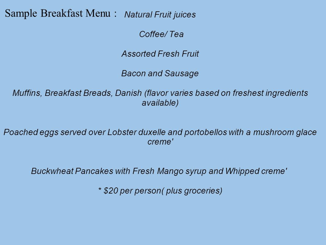 Sample Breakfast Menu :