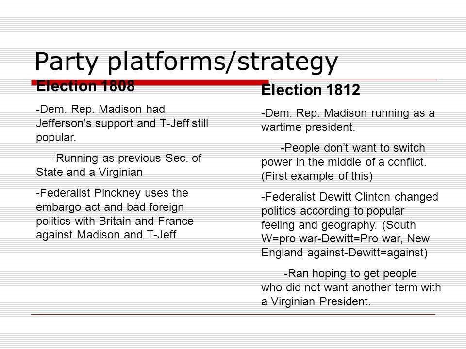 Party platforms/strategy