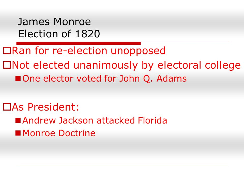 James Monroe Election of 1820