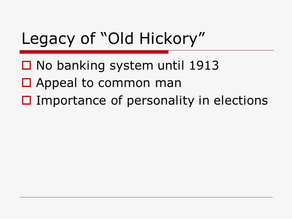 Legacy of Old Hickory