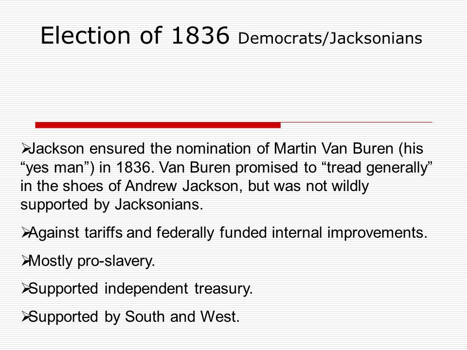Election of 1836 Democrats/Jacksonians