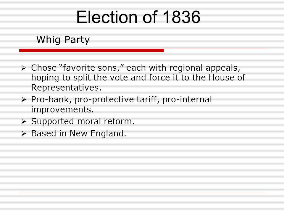 Election of 1836 Whig Party.