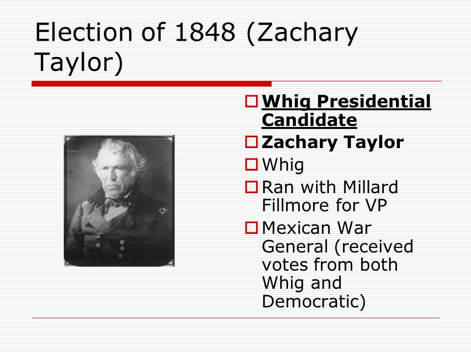 Election of 1848 (Zachary Taylor)