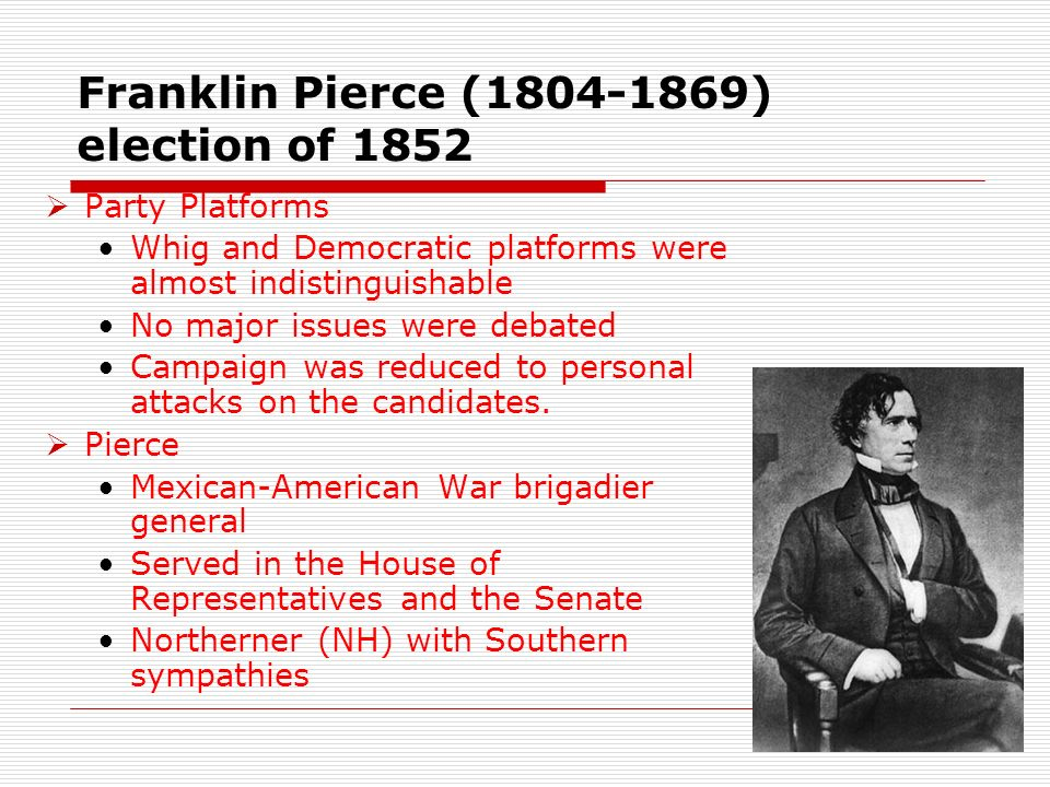 Franklin Pierce (1804-1869) election of 1852