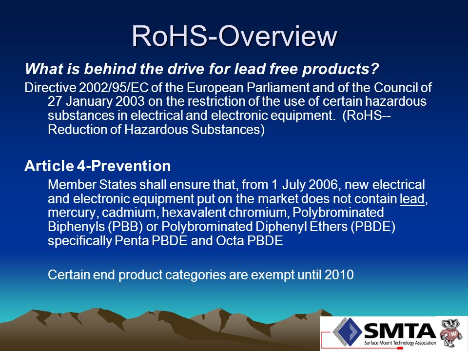 RoHS-Overview What is behind the drive for lead free products